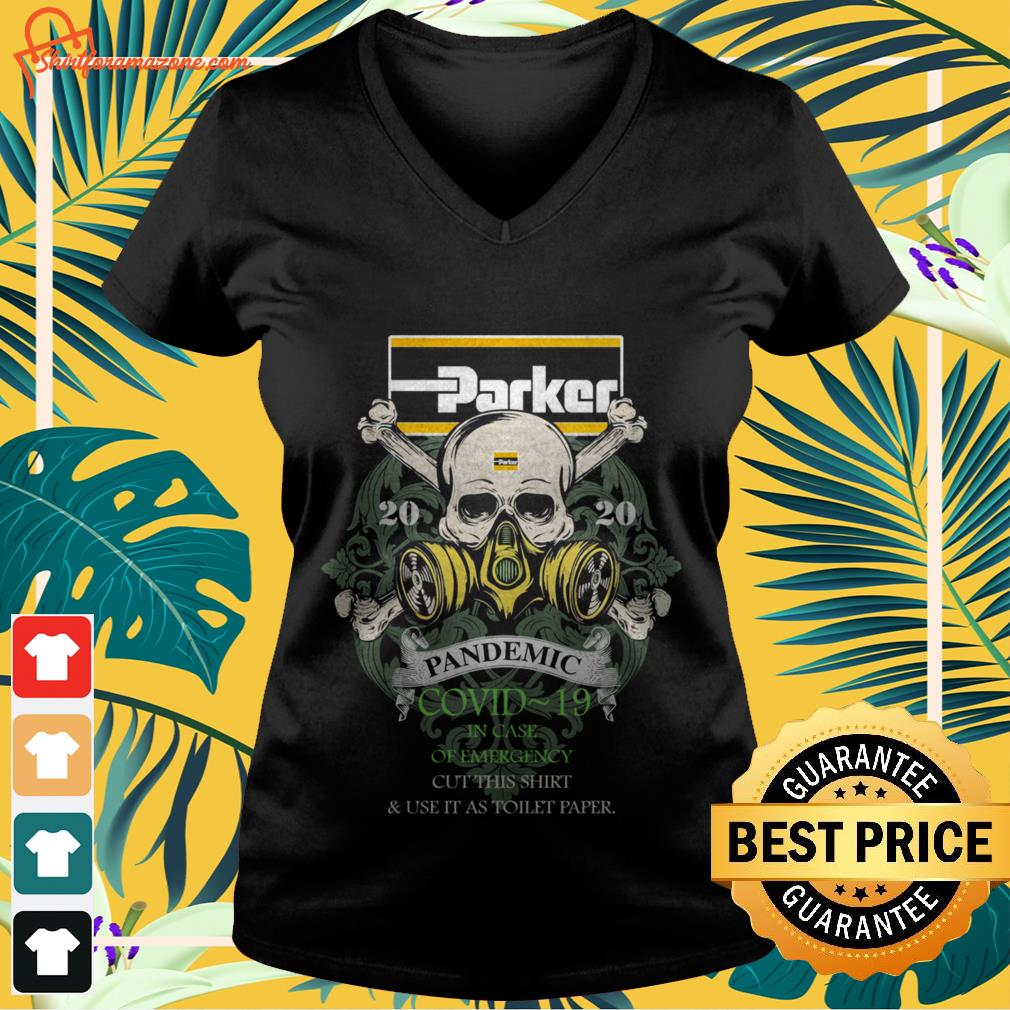 parker 2020 pandemic covid 19 in case of emergency cut this V neck t shirt