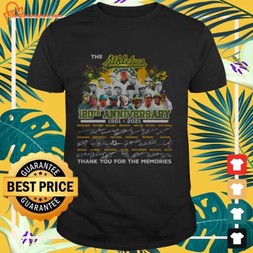 The Athletics 120th anniversary 1901 2021 signature thank you for the memories shirt