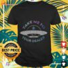 Weed take me to your dealer UFO shirt