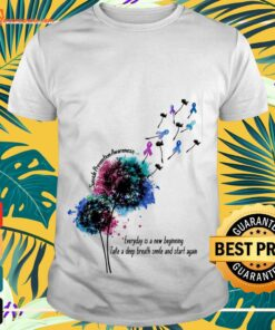 Dandelion Suicide Prevention Awareness everyday is a new beginning take a deep breath smile and start again shirt