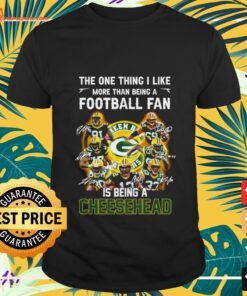 Green Bay Packers the one thing I like more than being a football fan is t-shirt