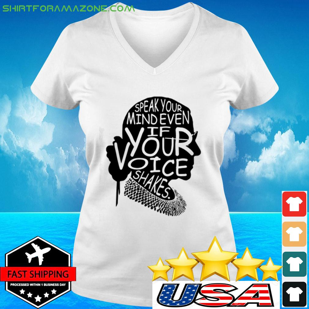 Simple Woman Speak your mind even if your voice shakes v-neck t-shirt