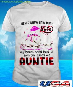 You never know so much love my heart could hold til t-shirt