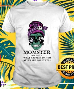 Skull Jack Skellington momster what happens to mom after she counts to 3 t-shirt
