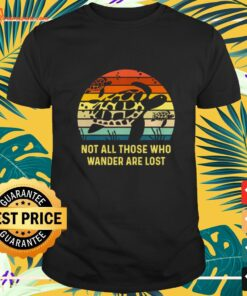 Turtle not all those who wander are lost vintage t-shirt
