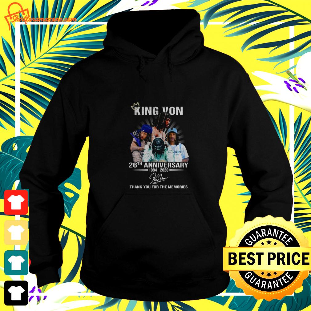 King Von 26th anniversary 1994 2020 thank you for the memories hoodie