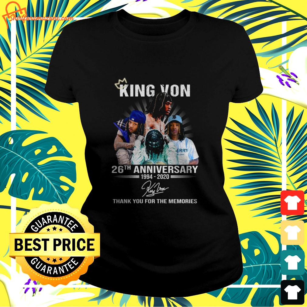 King Von 26th anniversary 1994 2020 thank you for the memories ladies-tee