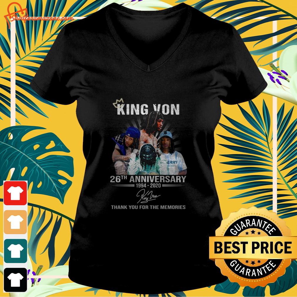 King Von 26th anniversary 1994 2020 thank you for the memories v-neck t-shirt