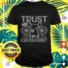 Trust me im a cycologist bicycle t-shirt