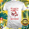 Snowman all I want for Christmas is my grandkids t-shirt