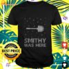Toilet brush Smithy was here Christmas t-shirt