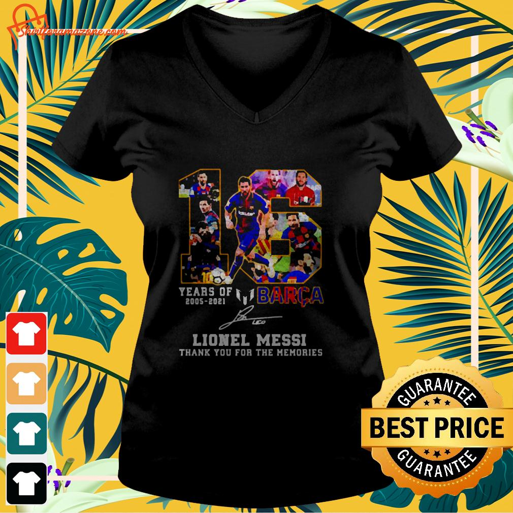 16 years of 2005-2021 Barca Lionel Messi thank you for the memories signature v-neck t-shirt