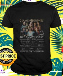 Game of Thrones 10th anniversary 2011-2021 thank you for the memories t-shirt