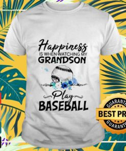 happiness is when watching my grandson play baseball T shirt