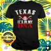 Texas it's in my DNA baseball t-shirt