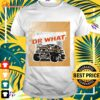 We gonna ride or what t-shirt