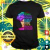 All women are created equal but only the finest become a medical technologist t-shirt