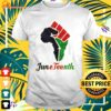 Juneteenth shirt, hoodie, sweater and tank top