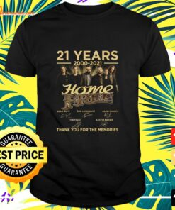 21 Years 2000-2021 Home Free Band thank you for the memories signature shirt