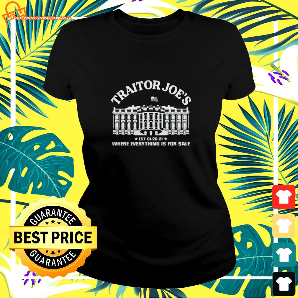 Traitor Joe's where everything is for sale ladies-tee