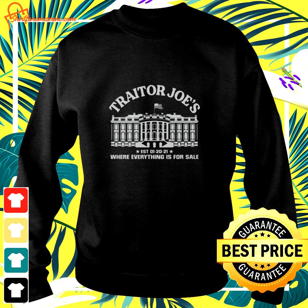 Traitor Joe's where everything is for sale sweater