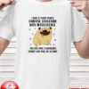 Pug confuses education with intelligence you can have a bachelor's degree and still be an idiot shirt